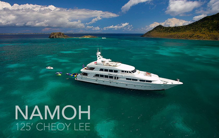 ANNOUNCING THE SALE OF 125′ CHEOY LEE NAMOH