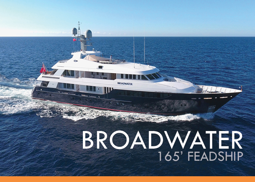 165' Feadship BROADWATER for Sale and Charter With Worth Avenue Yachts