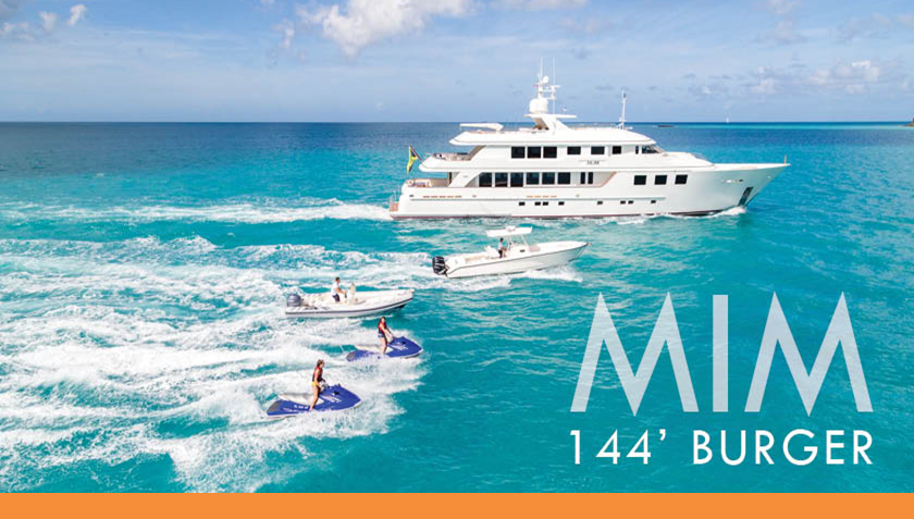 MIM burger yacht for charter worth avenue yachts