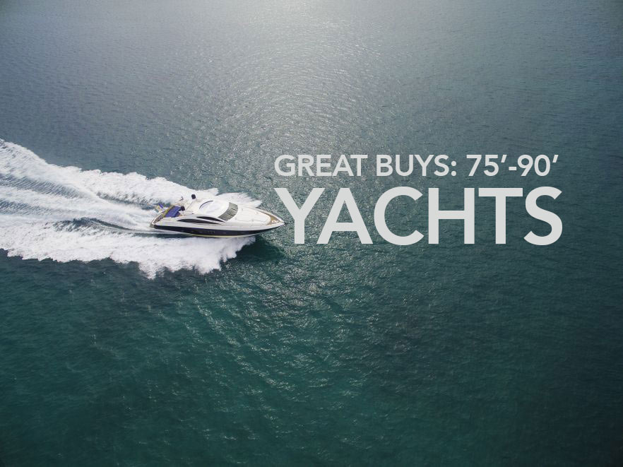 Yacht Purchase Opportunities in the 70-90' range
