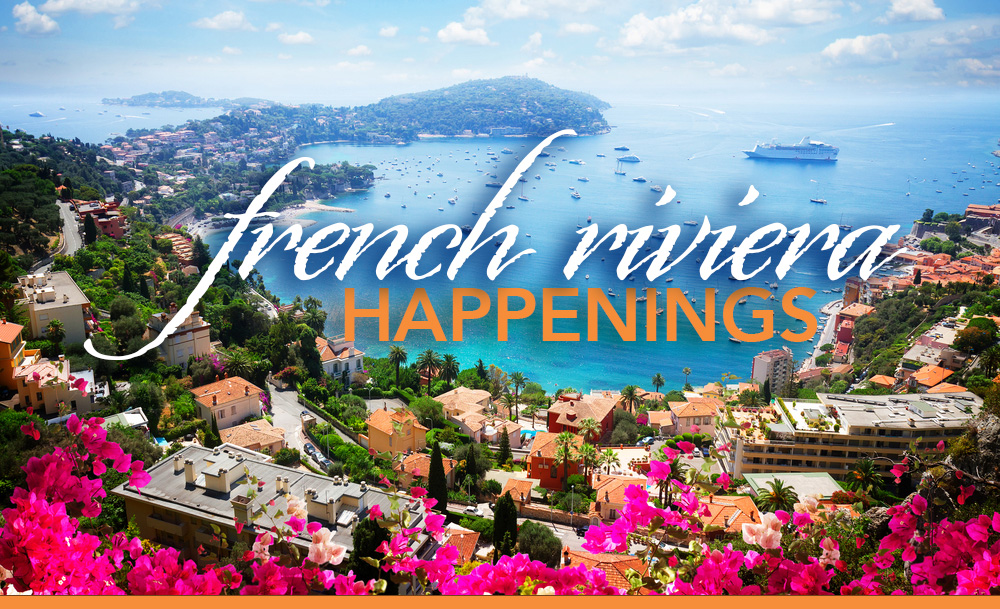 NOTABLE EVENTS ON THE FRENCH RIVIERA