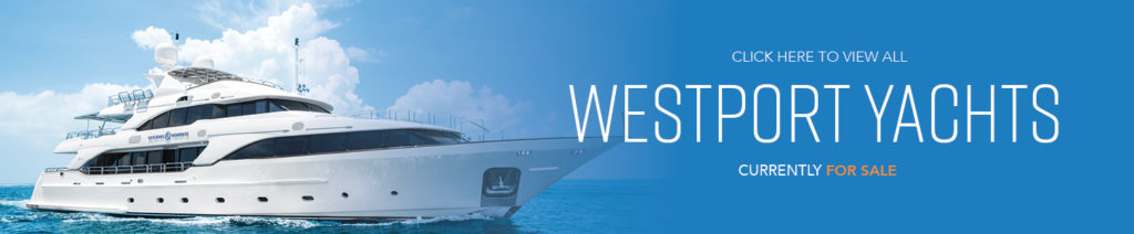 Westport Yachts for Sale - Worth Avenue Yachts