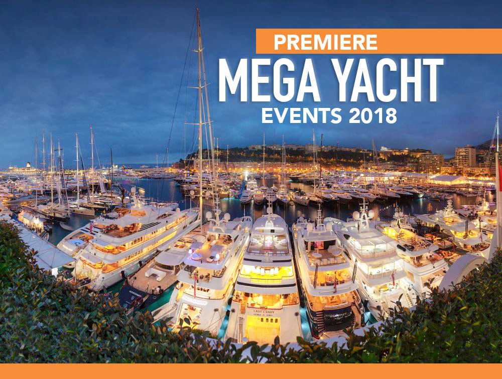 Premiere Super Yacht Events Fall 2018