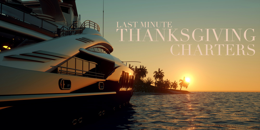 Last Minute Thanksgiving Charters