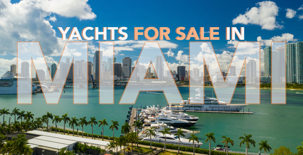 Yachts for Sale in Miami