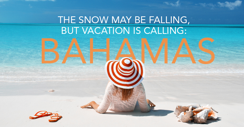 The Snow May Be Falling, But Vacation Is Calling!