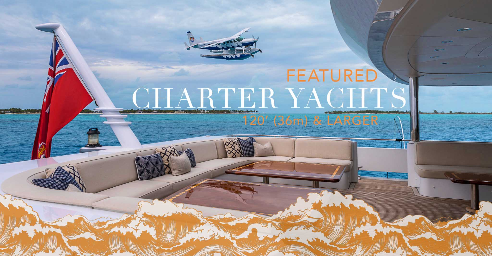 Featured Yachts for Charter over 120′