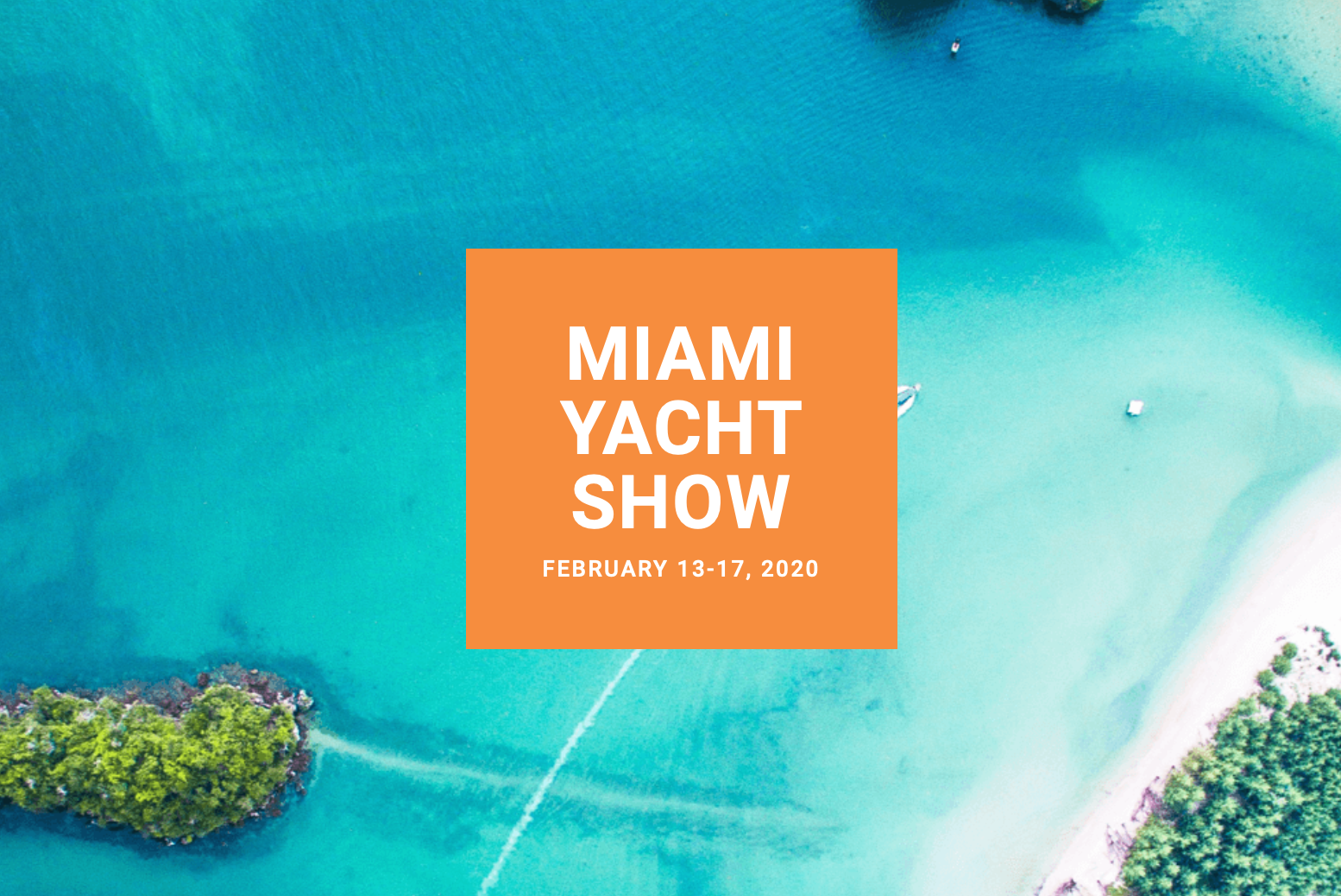 Miami International Yacht Show 2020